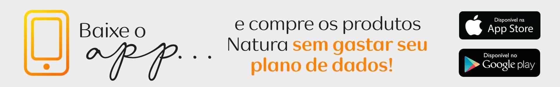 Baixe o App Natura